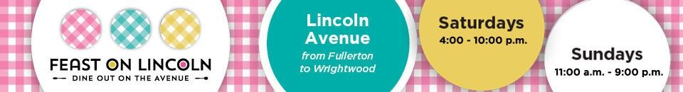 Feast on Lincoln: Dine out on the Avenue - Lincoln Park