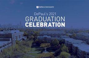 DePaul's 2021 Graduation Celebration